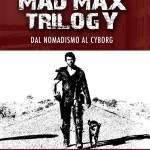 mad max trilogy libro
